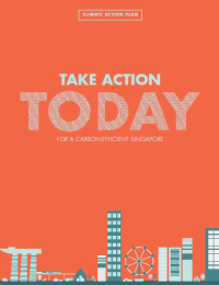 Take Action Today, for a Carbon-Efficient Singapore (cover)